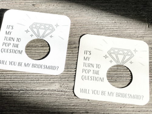 It's my turn to pop the question! Will you be my bridesmaid? Card stock